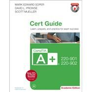 CompTIA A+ 220-901 and 220-902 Cert Guide, Academic Edition by Soper, Mark Edward, 9780789756534
