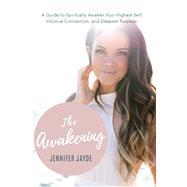 The Awakening by Jayde, Jennifer, 9781988736556