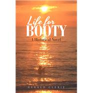 Life for Booty by Clerie, Gerald, 9781796086560