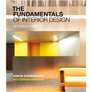 The Fundamentals of Interior Design by Dodsworth, Simon; Anderson, Stephen (CON), 9781350106567