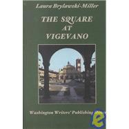 The Square at Vigevano,Brylawski-Miller, Laura,9780931846571