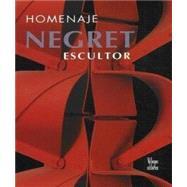 Negret Escultor : Homenaje,Unknown,9789588156583