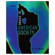 Drugs in American Society,Goode, Erich,9780078026591