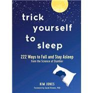 Trick Yourself to Sleep by Jones, Kim; Brewer, Sarah, 9781615196593