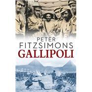 Gallipoli by Fitzsimons, Peter, 9781741666595