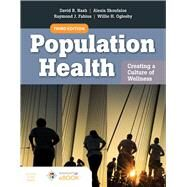 Population Health: Creating a...,Nash, David B.; Skoufalos,...,9781284166606
