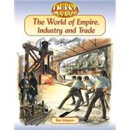 The World of Empire, Industry...,Stimpson, Bea,9780748736607