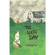 The Sixth Day by Tracy, 9781796026610