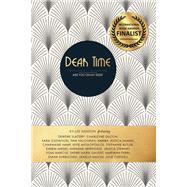 Dear Time, Are You on My Side? by Hanson, Ky-lee; Slattery, Deirdre; Oulton, Charleyne; Gustafson, Sara; Kalogrias, Tina, 9781988736624