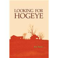 Looking for Hogeye by Reed, Roy, 9780938626626