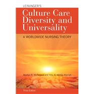 Leininger's Culture Care Diversity and Universality A Worldwide Nursing Theory by McFarland, Marilyn R.; Wehbe-Alamah, Hiba B., 9781284026627