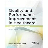 Quality and Performance Improvement in Healthcare, Seventh Edition by Shaw, Patricia L.; Carter, Darcy, 9781584266631