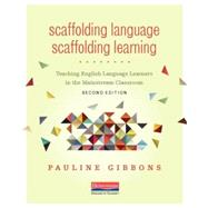 Scaffolding Language,...,Gibbons, Pauline,9780325056647