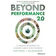Beyond Performance 2.0 by Keller, Scott; Schaninger, Bill, 9781119596653