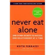 Never Eat Alone, Expanded and...,Ferrazzi, Keith; Raz, Tahl,9780385346658