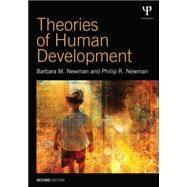 Theories of Human Development by Newman; Barbara M., 9781848726673