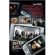 Television and American...,Mittell, Jason,9780195306675