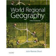 World Regional Geography A...,Short, John Rennie,9780190206703