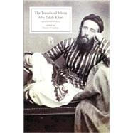 Travels of Mirza Abu Taleb...,Khan, Abu Talib; Stewart,...,9781551116723