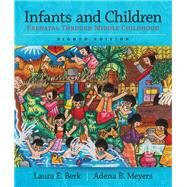 Infants and Children:...,Berk, Laura E.; Meyers, Adena...,9780133936728