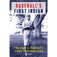 Baseball's First Indian by Rice, Ed, 9781608936731