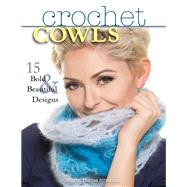 Crochet Cowls by Silverman, Sharon Hernes, 9780811716741
