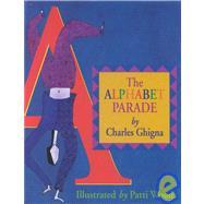 The Alphabet Parade by Ghigna, Charles, 9781880216743