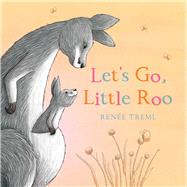 Let's Go, Little Roo by Treml, Renee, 9781760896751