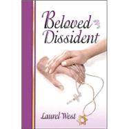 Beloved Dissident,West, Laurel,9781880226766