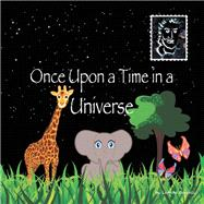 Once Upon a Time in a Universe by Borrelli, Leanne, 9781973676768