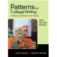 Patterns for College Writing, Brief Second Edition by Kirszner, Laurie G.; Mandell, Stephen R., 9781319056773