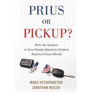 Prius or Pickup?,Hetherington, Marc; Weiler,...,9781328866783