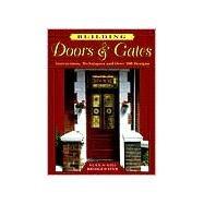 Building Doors & Gates...,Bridgewater, Alan;...,9780811726788