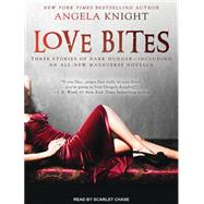 Love Bites by Knight, Angela; Chase, Scarlet, 9781494556792