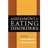 Assessment of Eating Disorders,Edited by James E. Mitchell,...,9781593856793
