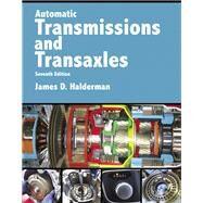 Automatic Transmissions and...,Halderman, James D.,9780134616797