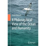A Philosophical View of the Ocean and Humanity by Omstedt, Anders, 9783030366797