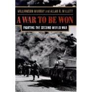 A War to Be Won,Murray, Williamson; Millett,...,9780674006805
