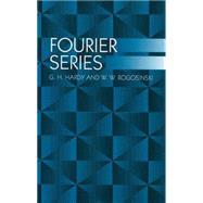 Fourier Series,Hardy, G. H.; Rogosinski, W....,9780486406817