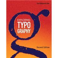 Exploring Typography,Rabinowitz, Tova,9781285176819