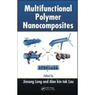 Multifunctional Polymer Nanocomposites by Leng; Jinsong, 9781439816820
