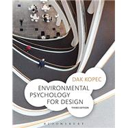 Environmental Psychology for...,Kopec, Dak,9781501316821