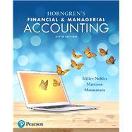 Horngren's Financial &...,Miller-Nobles, Tracie;...,9780134486833