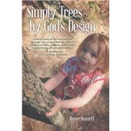 Simply Trees by God's Design by Bennett, Renee, 9781973676836