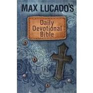 Max Lucado's Children's Daily Devotional Bible : Everyday Encouragement for Young Readers by Unknown, 9781400316847