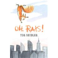 Oh, Rats! by Seidler, Tor; Evans, Gabriel, 9781534426856