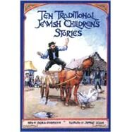 Ten Traditional Jewish...,Goldreich, Gloria,9780943706870