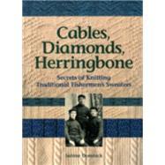 Cables, Diamonds, &...,Domnick, Sabine,9780892726882