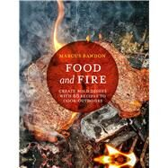Food and Fire by Bawdon, Marcus, 9781911026884