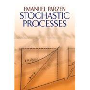 Stochastic Processes by Parzen, Emanuel, 9780486796888